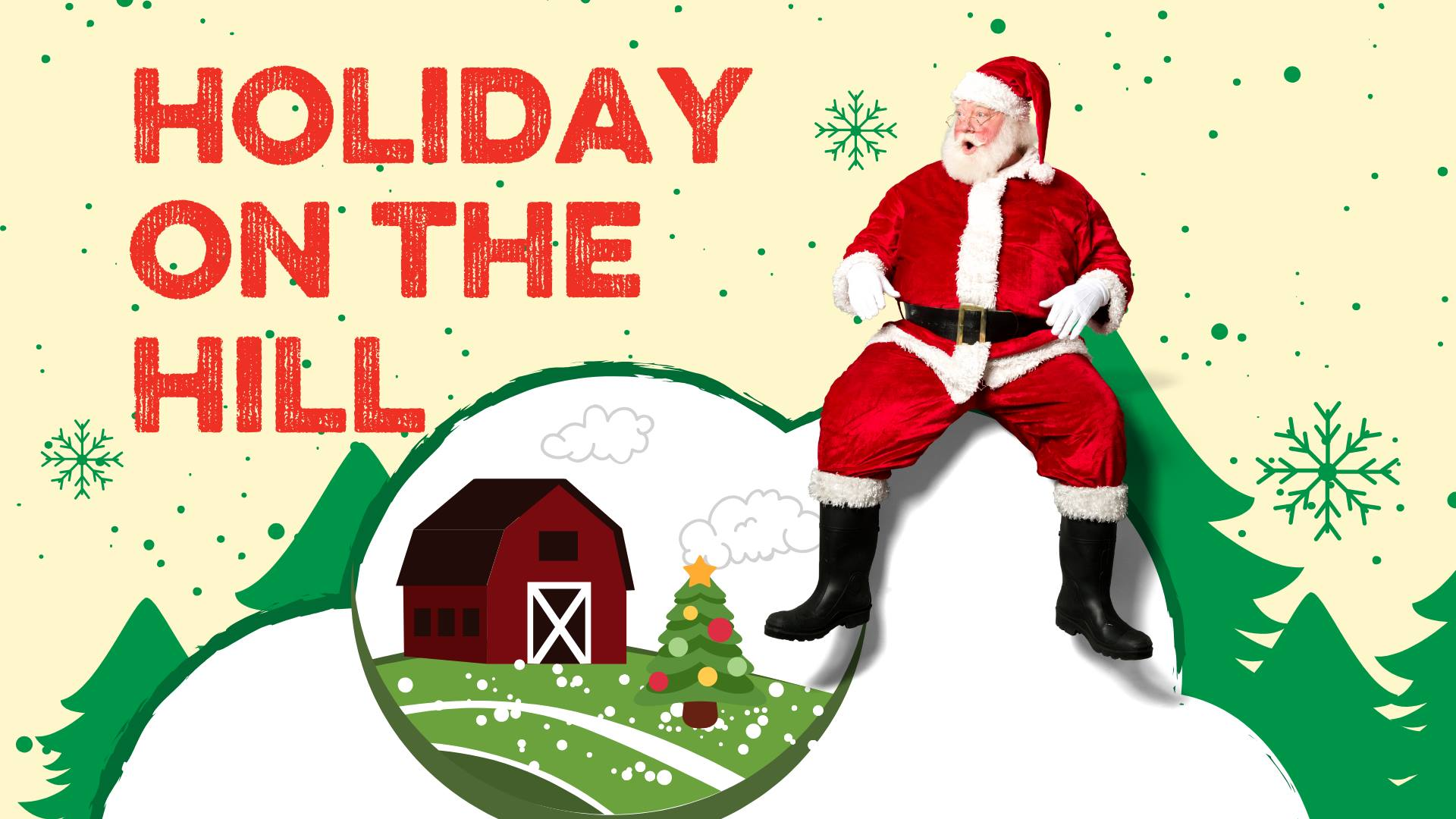 Holiday on the Hill with visits with Santa Claus