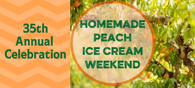 35th Annual Celebration Homemade Peach Ice Cream Weekend