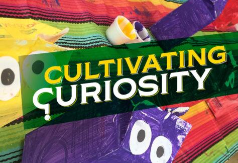 Cultivating Curiosity children's program